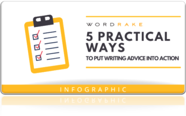 5 Practical ways to put writing advice into action