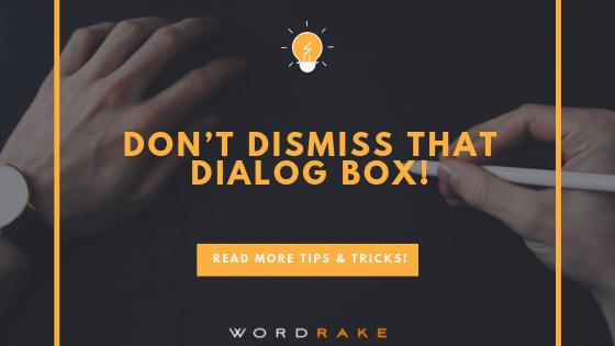Title Graphic_Dont Dismiss That Dialog Box!