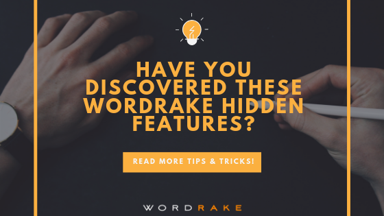 Title Graphic_Have You Discovered These Wordrake Hidden Features_